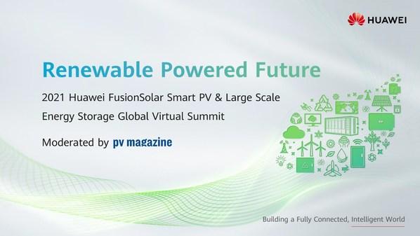 光储融合,共建绿色美好未来--华为智能光伏全球储能峰会成功举办