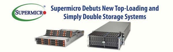Supermicro、大容量クラウドスケールストレージ向け トップローディングストレージとSimply Doubleストレージ製品を発表