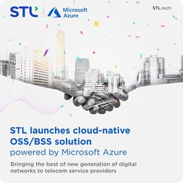 STL delivers Cloud-Native OSS/BSS Solution Powered by Microsoft Azure