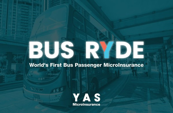 """YAS""""BUS RYDE 巴士乘客微保险""""- 为九巴月票持有人提供普惠金融及细微保障"""