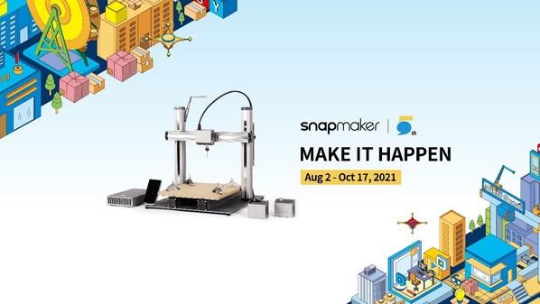 "Snapmaker ฉลองครบรอบ 5 ปี จัดกิจกรรม ""Make It Happen"""