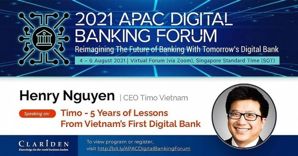 Henry Nguyen – CEO of Timo digital bank shared some of the bank's hard-earned wisdom at the Asia-Pacific Digital Banking Forum