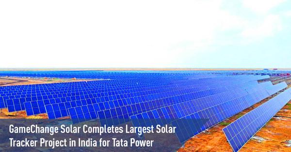 GameChange Solar Hoàn Thành Dự Án Theo Dõi Năng Lượng Mặt Trời Lớn Nhất ở Ấn Độ cho Tata Power
