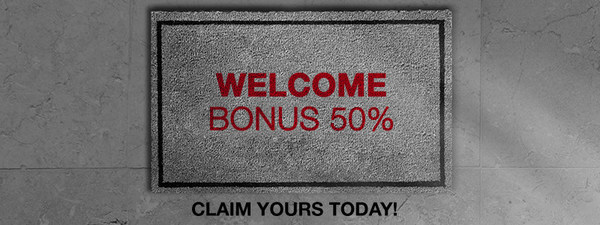 50% Welcome Bonus Now Available!