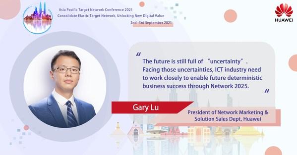 Gary Lu, President of Network Marketing & Solution Sales Department, Huawei