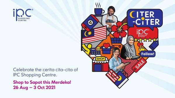 Pusat Beli-belah IPC Bekerjasama dengan Komuniti untuk Menyokong Masyarakat dalam Kempen Kongsi Citer-Citer IPC dan Happiness to Homes