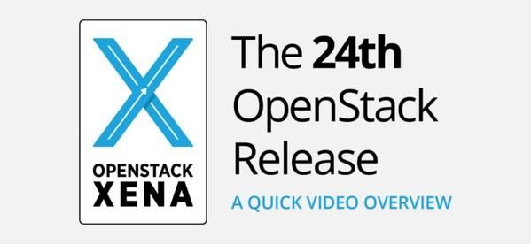 浪潮云海再获中国第一  OpenStack社区Xena版本新特性重点一览