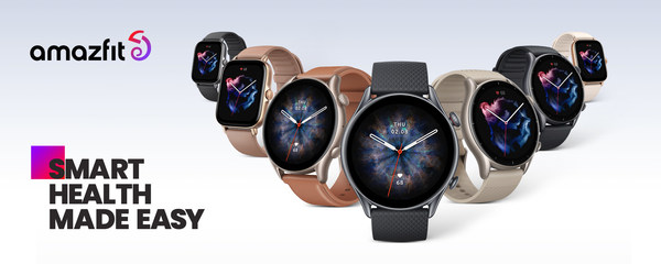 Amazfit GTR 3 and GTS 3 Series Smartwatches Launch, Fusing Fashion and Technology Across Three Standout Wearables: the GTR 3 Pro, GTR 3 and GTS 3