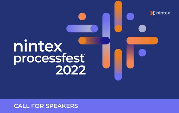 Nintex Announces Call for Speakers at Nintex ProcessFest® 2022