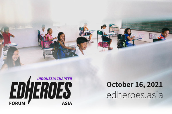 EdHeroes Global Movement Is Expanding to Indonesia and Asia, Aiming At Creating The New Paradigm of the World of Education