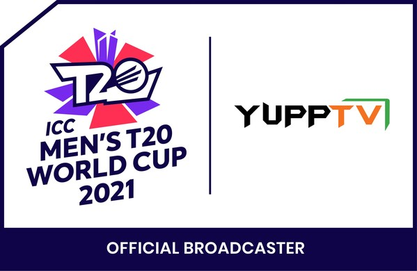 YuppTV Bags Exclusive Broadcasting Rights For The ICC Men's T20 World Cup 2021 For Continental Europe And Southeast Asia* Regions