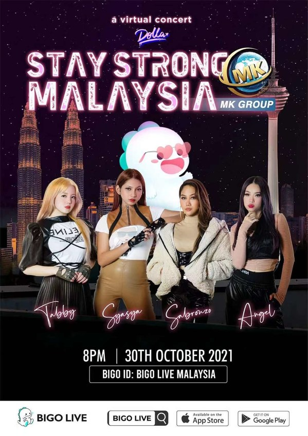 Bigo Live and MK Group Presents DOLLA - Stay Strong Malaysia Live Virtual Charity Concert
